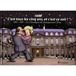 2002 - 2007 : les chroniques du quinquennat Chirac