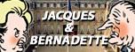 JACQUES ET BERNADETTE